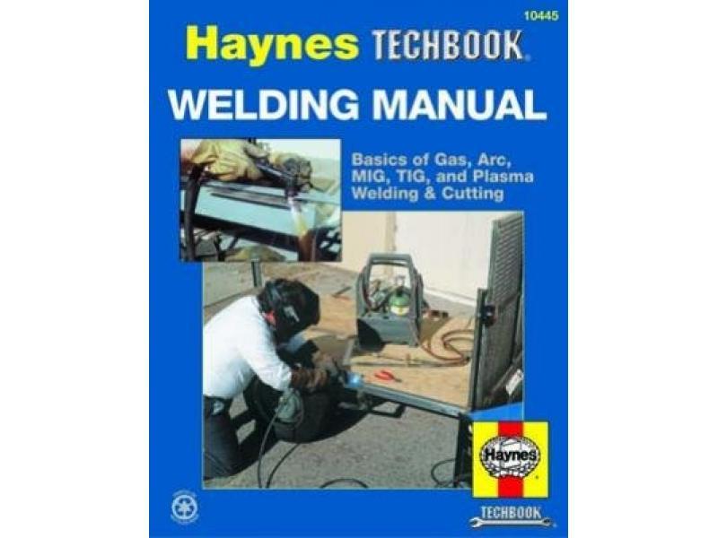 Welding Manual Haynes Techbook